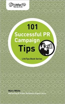 101 Successful Pr Campaign Tips