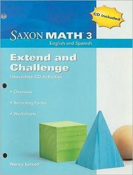 Saxon Math 3: Extend & Challenge Interactive Workbook