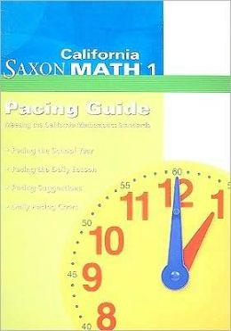 Saxon Math 1 California: Pacing Guide 2008