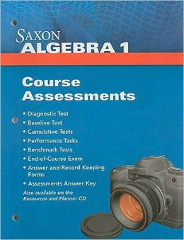 Saxon Algebra 1: Course Assessments