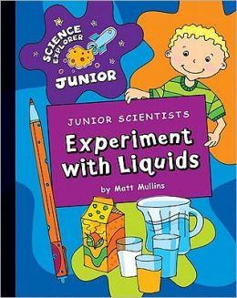Experiment with Liquids