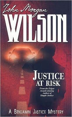 Justice at Risk (Benjamin Justice Series #3)