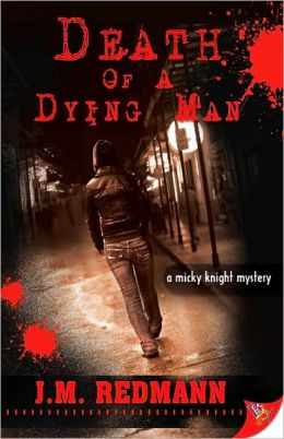 Death of a Dying Man (Micky Knight Series #5)