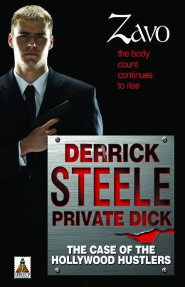 Derrick Steele: Private Dick The Case of the Hollywood Hustler