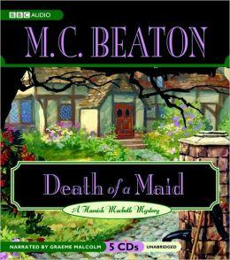 Death of a Maid (Hamish Macbeth Series #22)