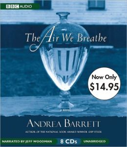 The Air We Breathe: Unabridged Value-Priced Edition
