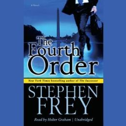 The Fourth Order: Unabridged Value-Priced Edition