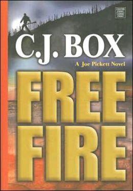 Free Fire (Joe Pickett Series #7)