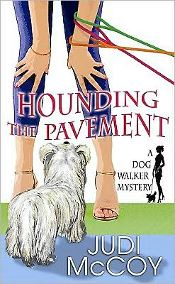 Hounding the Pavement (Dog Walker Mystery Series #1)