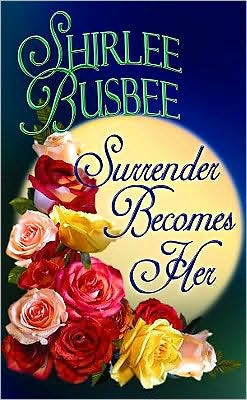 Surrender Becomes Her