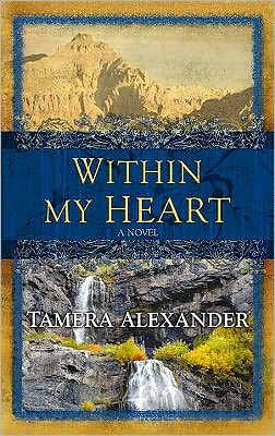 Within My Heart (Timber Ridge Reflections Series #3)