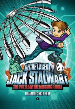 The Puzzle of the Missing Panda (Secret Agent Jack Stalwart Series #7)