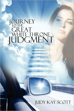 Journey To The Great White Throne Judgment