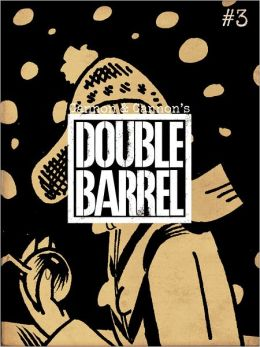 Double Barrel #3