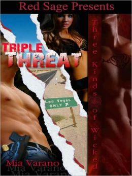 Triple Threat: Three Kinds of Wicked Series Book 5
