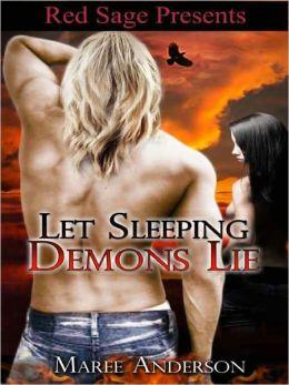 Let Sleeping Demons Lie