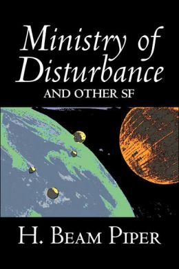 Ministry of Disturbance and Other Science Fiction
