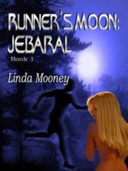 Runner's Moon: Jebaral [Book 1]