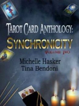 Tarot Card Anthology: Synchronicity Volume 2