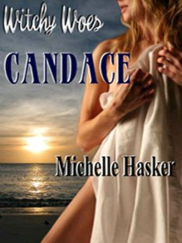 Candace [Witchy Woes Book 2]