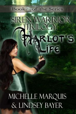 Harlot's Life [Siren Warrior Series Book 2]