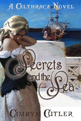 Calthraca: Secrets And The Sea [Calthraca Series Book 5]