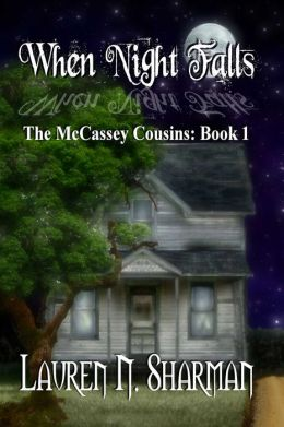 When Night Falls [The McCassey Cousins Book 1]
