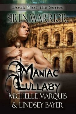 Maniac Lullaby [Siren Warriors Series Book 8]