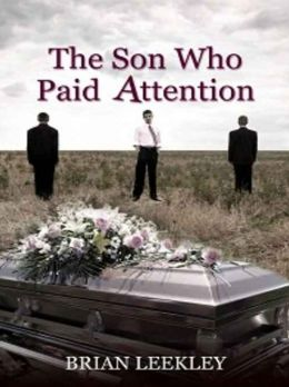 The Son Who Paid Attention