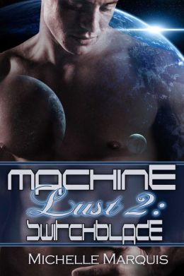 Machine Lust 2: Switchblade