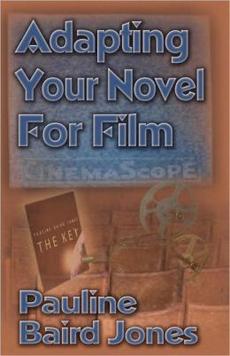 Adapting Your Novel For Film