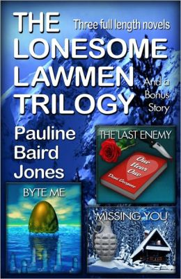 The Lonesome Lawmen Trilogy