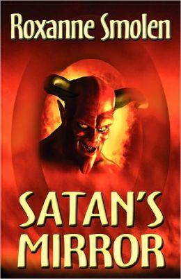 Satan's Mirror