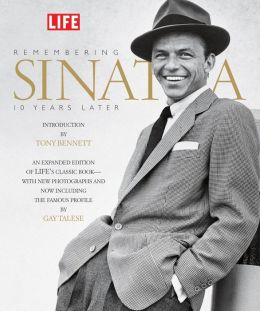 Life: Remembering Sinatra: 10 Years Later