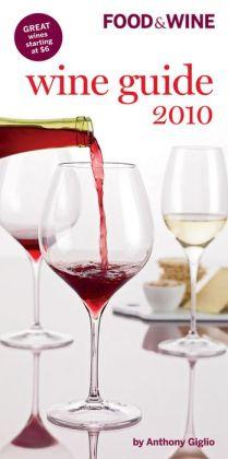 Food & Wine Wine Guide 2010