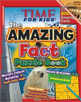 TIME For Kids The Amazing Fact and Puzzle Book