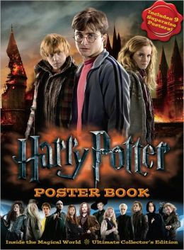 Harry Potter Poster Book: Inside the Magical World - Ultimate Collector's Edition Warner Brothers