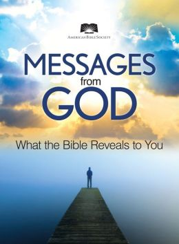 American Bible Society Messages from God: Exploring the Bible to Find Deeper Meaning