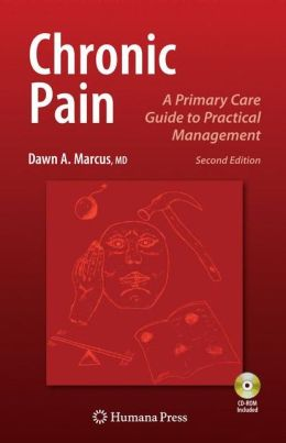 Chronic Pain: A Primary Care Guide to Practical Management