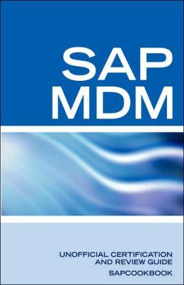 SAP Netweaver MDM: Master Data Management Certification: SAP MDM FAQ