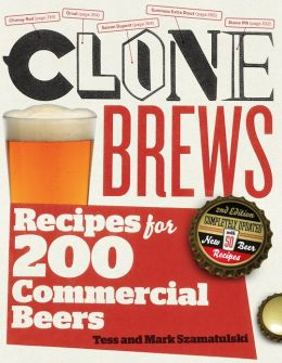 Clone Brews: Recipes for 200 Brand-Name Beers