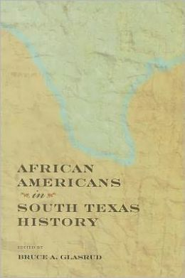 African Americans in South Texas History