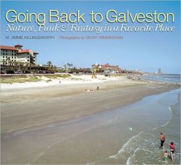 Going Back to Galveston: Nature, Funk, and Fantasy in a Favorite Place