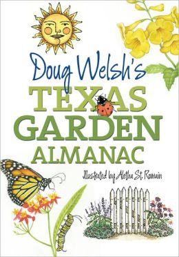 Doug Welsh's Texas Garden Almanac