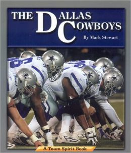 Dallas Cowboys: A Team Spirit Book