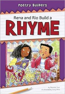 Rena and Rio Build a Rhyme