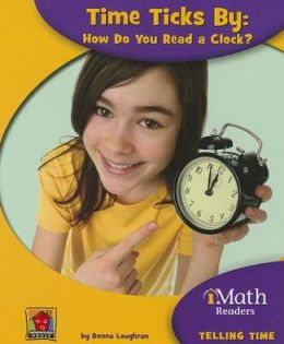 Time Ticks By: How Do You Read a Clock?