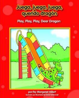 Juega, Juega, Juega, Querido Dragn/Play, Play, Play, Dear Dragon