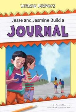 Jesse and Jasmine Build a Journal