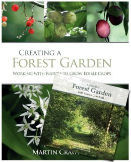 Creating a Forest Garden and A Forest Garden Year: Book and DVD Set